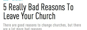 5 really bad resons to leave your church